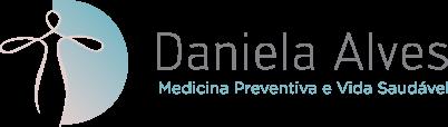 Daniela Alves - Medicina Preventiva e Vida Saudável